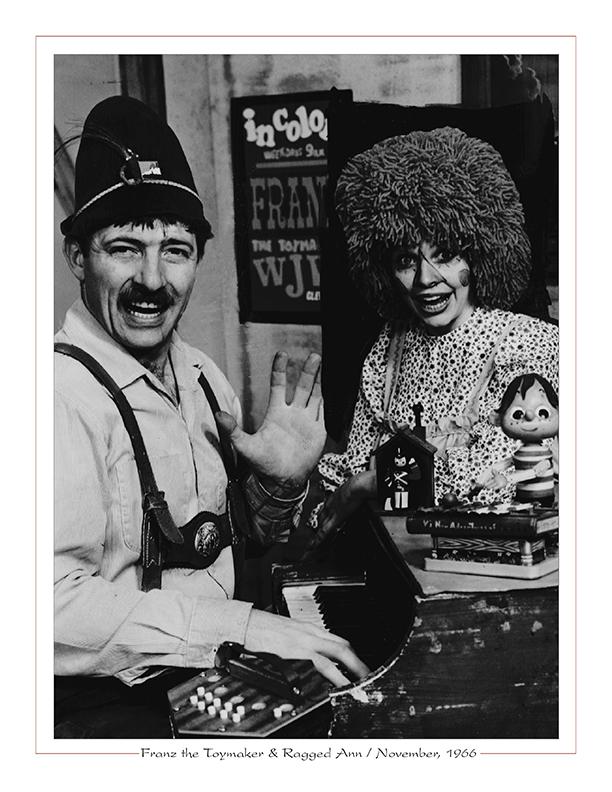 Cleveland Radio-TV Ghoulardi / Franz the Toymaker, Ragged Ann (Lois Sherman) on WJW-TV8 / November, 1966