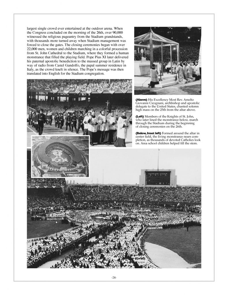 P. 24 / Cleveland Sports History: Municipal Stadium, Seventh National Eucharistic Congress, Knights of St. John, monstrance, Rev. Amelio Giovanni Cicognani 1935