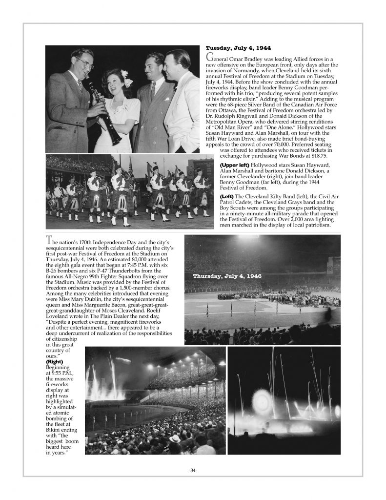 P. 34 / Cleveland Sports History: Municipal Stadium Festivals of Freedom Susan Hayward, Donald Dickson, Alan Marshall, Benny Goodman, Cleveland Kilty Band 1944 / fireworks 1946