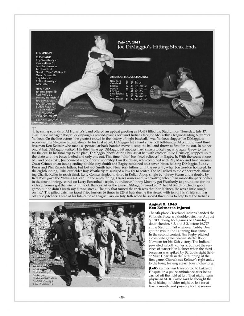 P. 39 / Cleveland Sports History: Municipal Stadium Joe DiMaggio's hitting streak Indians vs. Yankees 1941 / Indians vs. Browns, Keltner injured 1943